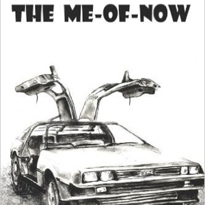 On: The Me-Of-Now